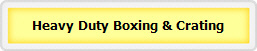 Heavy Duty Boxing & Crating